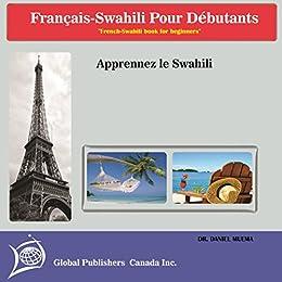 Livre De Francais Swahili Pour Debutants Apprenez Swahili