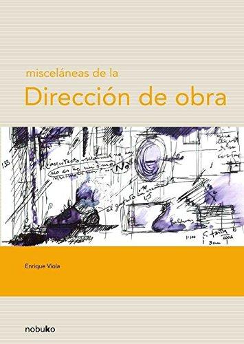 Miscelaneas De La Direccion De Obra/ Miscellaneous of the Work Direction (Spanish Edition) pdf epub