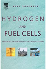 Hydrogen and Fuel Cells: Emerging Technologies and Applications (The Sustainable World Series) Kindle Edition