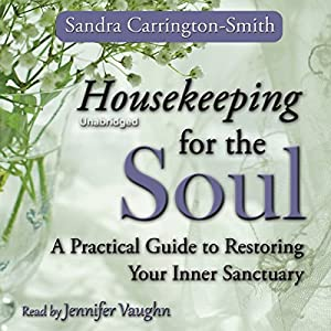 Housekeeping for the Soul Audiobook