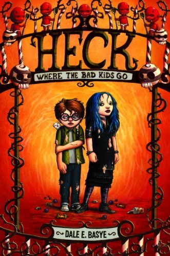 Kids on Fire: Heck – Where The Bad Kids Go Chapter Books