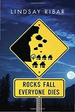 book cover of Rocks Fall, Everyone Dies
