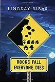 Rocks Fall Everyone Dies