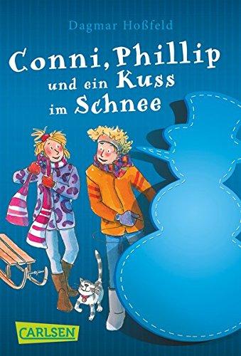 Conni & Co 9: Conni, Phillip und ein Kuss im Schnee Taschenbuch – 29. September 2016 Dagmar Hoßfeld Dorothea Tust Carlsen 3551314675