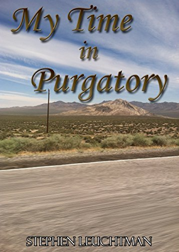 My Time in Purgatory