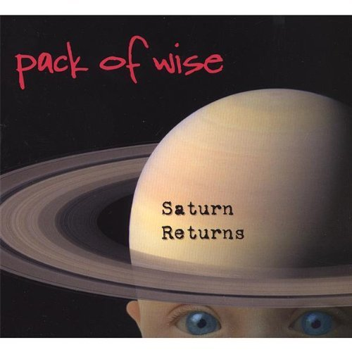 Saturn Returns by Pack of Wise