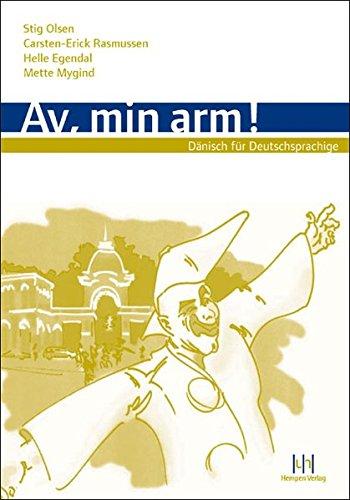Av, min arm! Dänisch für Deutschsprachige: Lehrbuch