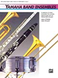 Yamaha Band Ensembles/Conductor's Score and Piano Accompaniment, John Kinyon and John O'Reilly, 0739001876