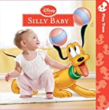 Silly Baby, Disney Book Group Staff, 1423128494