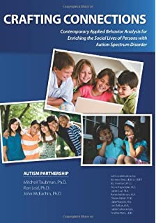 A work in progress behavior management strategies and a curriculum crafting connections contemporary applied behavior analysis for enriching the social lives of persons with autism fandeluxe Gallery