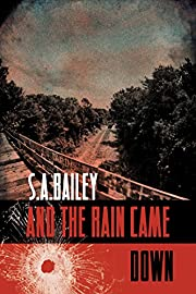 And The Rain Came Down (Jeb Shaw Book 1)