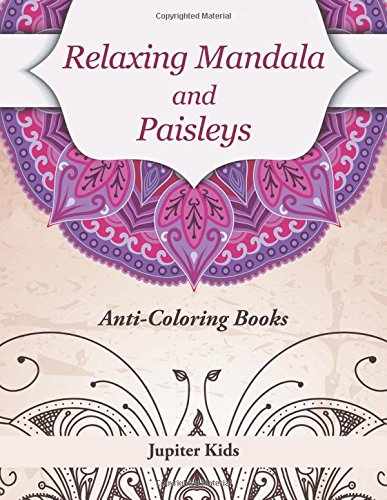 Relaxing Mandala Paisleys Anti Stress Coloring