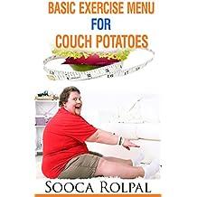 Basic Exercises Menu for Couch Potatoes: Basic Exercises Menu for Couch Potatoes