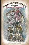 Badger Thurston and the Runaway Stagecoach (Volume 2)