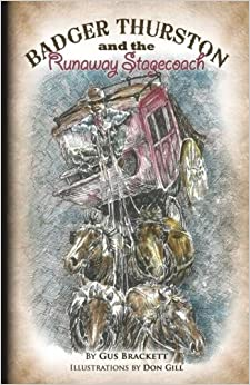 Book Badger Thurston and the Runaway Stagecoach: Volume 2