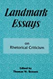 Landmark Essays on Rhetorical Criticism, , 1880393085