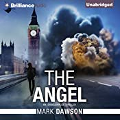 The Angel: An Isabella Rose Thriller, Book 1 | Mark Dawson