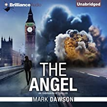The Angel: An Isabella Rose Thriller, Book 1 Audiobook by Mark Dawson Narrated by Napoleon Ryan