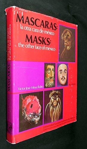Mascaras: la otra cara de Mexico/ Masks: The Other Face of Mexico ()