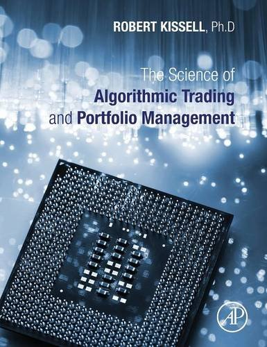 Science of Algorithmic Trading and Portfolio Management