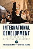 img - for International Development: A Casebook for Effective Management by Frederick Keenan (2011-01-11) book / textbook / text book