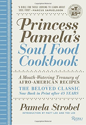 Search : Princess Pamela's Soul Food Cookbook: A Mouth-Watering Treasury of Afro-American Recipes