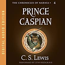 Prince Caspian: The Chronicles of Narnia Audiobook by C.S. Lewis Narrated by Lynn Redgrave