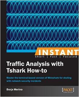 Instant Traffic Analysis with Tshark How-to: Borja Merino