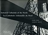 Industrial Cathedrals of the North, Charlie Angus, 1896357180