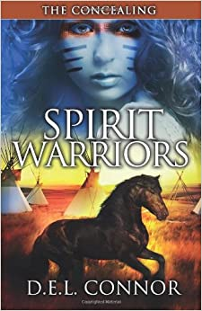 Book Spirit Warriors: The Concealing: Volume 1