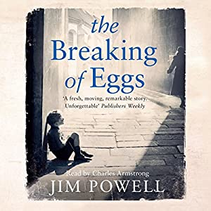 The Breaking of Eggs Audiobook