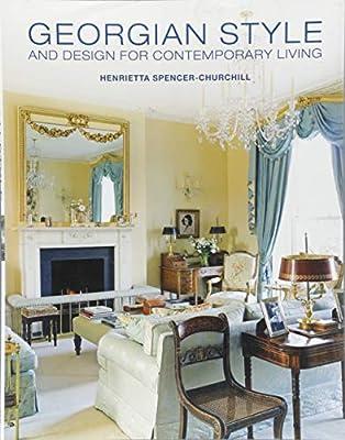 Georgian Style And Design For Contemporary Living Spencer
