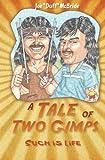 "A Tale of Two Gimps, Joe ""Duff"" McBride, 1419640747"