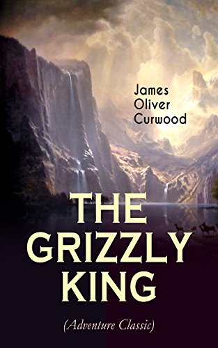book cover of The Grizzly King