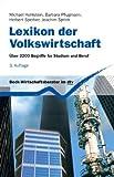 Lexikon der Volkswirtschaft: Über 2200 Begriffe für Studium und Beruf (dtv Beck Wirtschaftsberater)