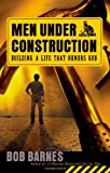 Men under Construction, Bob Barnes, 0736917195
