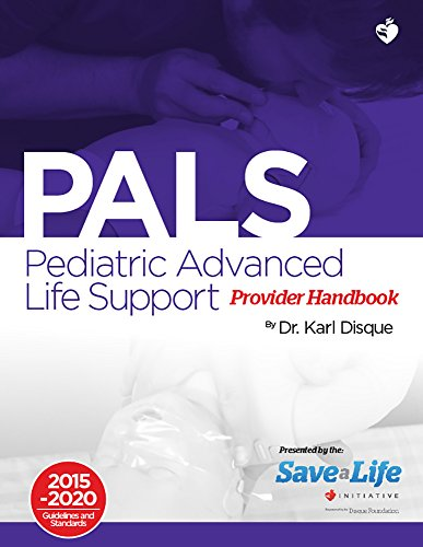 pediatric-advanced-life-support-pals-certification-provider-handbook