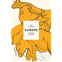 Europe: A Natural History (English Edition)