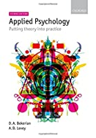 Applied Psychology: Putting Theory into Practice, 2nd Edition Front Cover