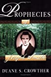 Front cover for the book The Prophecies of Joseph Smith by Duane S. Crowther