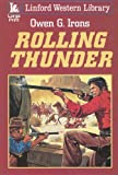 Rolling Thunder, Owen G. Irons, 1847823548