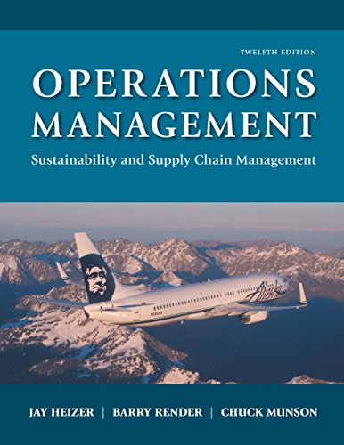 Operations Management: Sustainability and Supply Chain Management (12th Edition) cover