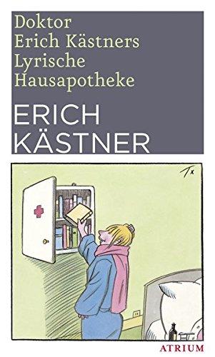 doktor-erich-kstners-lyrische-hausapotheke-gedichte-fr-den-hausbedarf-der-leser