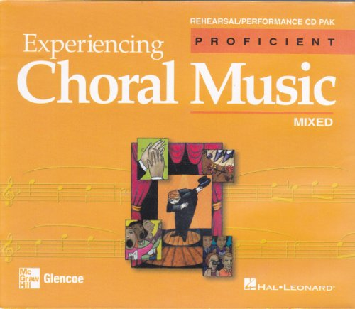 Experiencing Choral Music Mixed, Proficient Rehearsal/ Performance Cd Pak