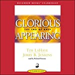 Glorious Appearing: Left Behind, Volume 12 | Tim LaHaye,Jerry B. Jenkins