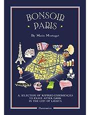 Bonsoir Paris: Bonjour City Map-Guides