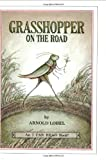 Grasshopper on the Road, Arnold Lobel, 006023962X