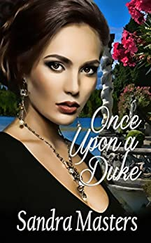 Once Upon a Duke (The Duke Series) by [Masters, Sandra]