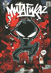 Mutafukaz, Tome 1 : Dark Meat City par Run