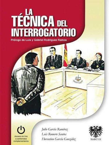 La Técnica del Interrogatorio - 3ª edición  PDF